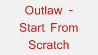 Outlaw - Start From Scratch Sample