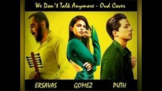 Charlie Puth ft. Selena Gomez - We Don't Talk Anymore & Oud (Orient) Cover (by Ersin Ersavas)