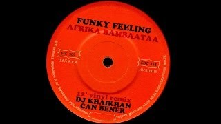 Afrika Bambaataa - Funky Heroes (Funky Feeling) Dj KhaiKhan & Can Bener 12' Vinyl Remix