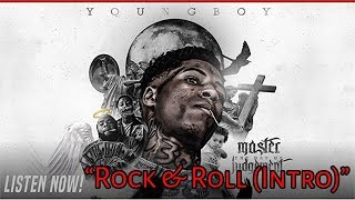 NBA Youngboy - Rock & Roll (Intro) [Master The Day Of Judgement]