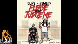 June x Remedy - Dont Judge Me [Prod. JuneOnnaBeat, Remedy, L-Finguz] [Thizzler.com]