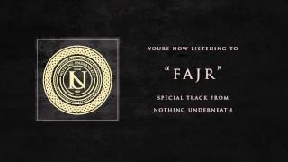 Nothing Underneath - Fajr