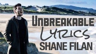 Unbreakable - Shane Filan [Lyrics] 2017