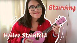 Starving - Hailee Steinfeld & Grey ft. ZEDD (Ukulele Cover)