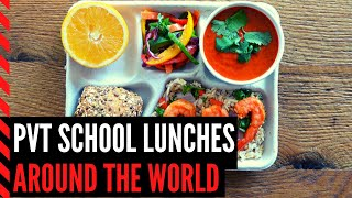 Private School Lunches Around the World: School Lunches for Rich Kids in Different Countries