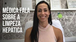 Limpeza hepática - Dica da cirurgiã gástrica Denise de Carvalho