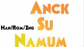 Anck Su Namum - Yezi Han/Rom/Eng Color Coded Lyrics