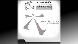 "Heaven Touch - ""Up To The Sky"" (Preview)"