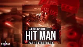 "*FREE Lud Foe X KidWond3r Type Beat ""HIT MAN"" [Prod. By ZachOnTheTrack]"