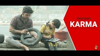 KARMA || The Heart Touching Video || Swag Baba || Emotional video width=