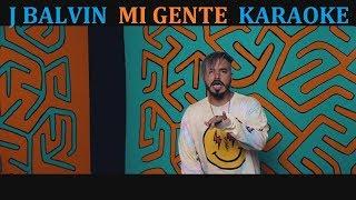J BALIN - MI GENTE (feat. WILLY WILLIAM) KARAOKE COVER LYRICS