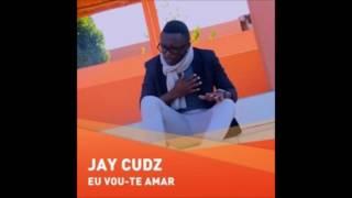 Jay Cudz - Eu Vou-te Amar [ 2o16 ]