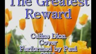 The Greatest Reward Celine Dion 2011