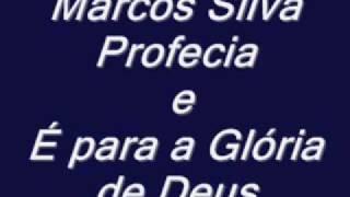 Marcos Silva ( Profecias ) width=