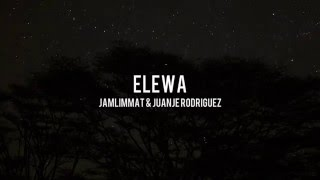 JamLimmat & JuanJe Rodriguez - Elewa [KID Recordings]