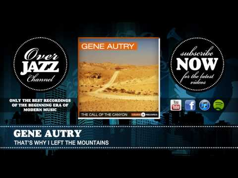 gene-autry-thats-why-i-left-the-mountains-1930-overjazz-records