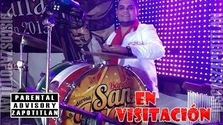 El Troquero Locochon - Banda San Juan en Visitación