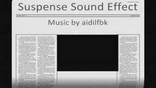 Suspense (Sound Effect)