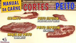 Manual da Carne Cortes do Peito Bovino - GRANITO, Maçã do Peito, Brisket - Tv Churrasco