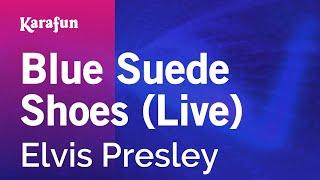 Karaoke Blue Suede Shoes (Live) - Elvis Presley *