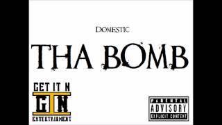 Domestic Beats - Tha Bomb