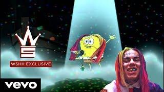 6IX9INE - BILLY (SPONGEBOB OFFICIAL MUSIC VIDEO!!)