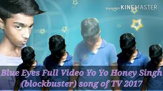 Blue Eyer Full Video Yo Yo Sheru jajoriya TV 23-11-20 2:21 padeep Yo Yo
