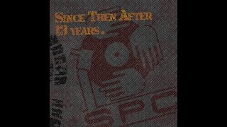S.P.C. 2nd Album / Since Then After 13 Years CM