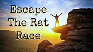 Escape The Rat Race - Motivational Video
