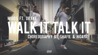 MIGOS - Walk It Talk It Choreography by Shafie & Hidayat