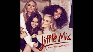 Little Mix - No More Sad Songs (Acoustic) (Audio)