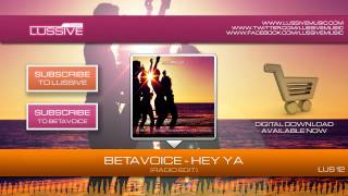 Betavoice - Hey Ya (LUS12 - Official HQ Preview)