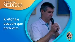 A VITÓRIA É DAQUELA QUE PERSEVERA  (Mensagem Espiritual Irmão Augusto Irineu 28.01.17)
