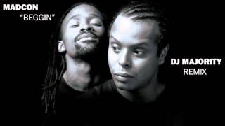 Madcon - Beggin' (DJ Majority Remix)