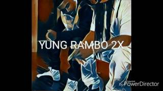 Yung Rambo (No Flocking)  RamboMix