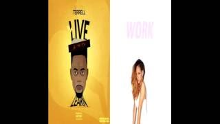Work Devvon Terrell Remix Vs Live And Learn  (Mixed by REDG)