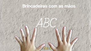 Brincadeira com mãos - ABC