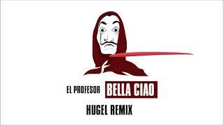 El Profesor - Bella Ciao (Hugel Remix) | Radio Remix | Exklusivmusik