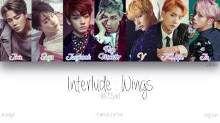 [HAN|ROM|ENG] BTS (방탄소년단) - Interlude : Wings (Color Coded Lyrics)