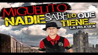 Miguelito - Cuando la Miro (feat. Xavi The Destroyer) [Nadie Sabe Lo Que Tiene]