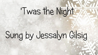 Twas the Night song from Angels and Ornaments Jessalyn Gilsig Lyrics Twas the Night Before Christmas
