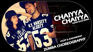 Chaiya chaiya ft. Arjun (Super bass remix) - Zumba choreography I V!cky & Aakanksha