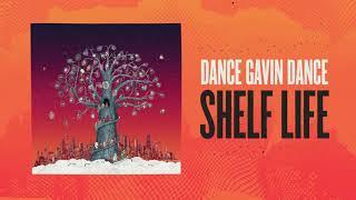 Dance Gavin Dance - Shelf Life