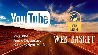 YouTube Audio Dictionary | Free Music |Blue Skies - Silent Partner | Happy | Pop