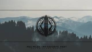 Mac Miller - My Favorite Part feat. Ariana Grande (Roman Clark Remix)