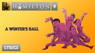 #9 Hamilton - A Winter's Ball [[VIDEO LYRICS]]