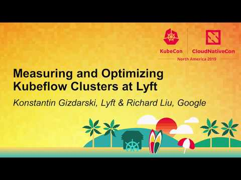 Measuring and Optimizing Kubeflow Clusters at Lyft