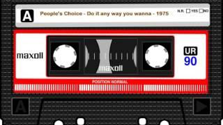 People's Choice - Do it any way you wanna 1975