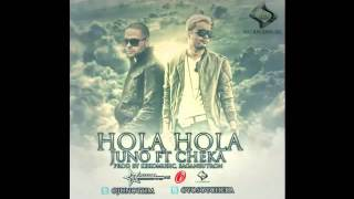 Hola Hola - Juno The Hitmaker Ft Cheka
