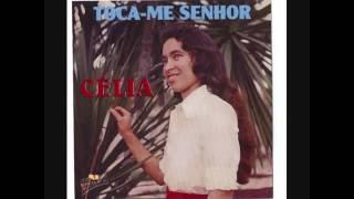TOCA ME SENHOR - CELIA DA SILVA